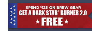 Spend $125, Get A Free Dark Star 2.0