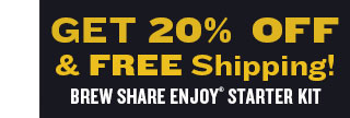 20% Off + Free Shipping On Brew Share Enjoy Starter Kits