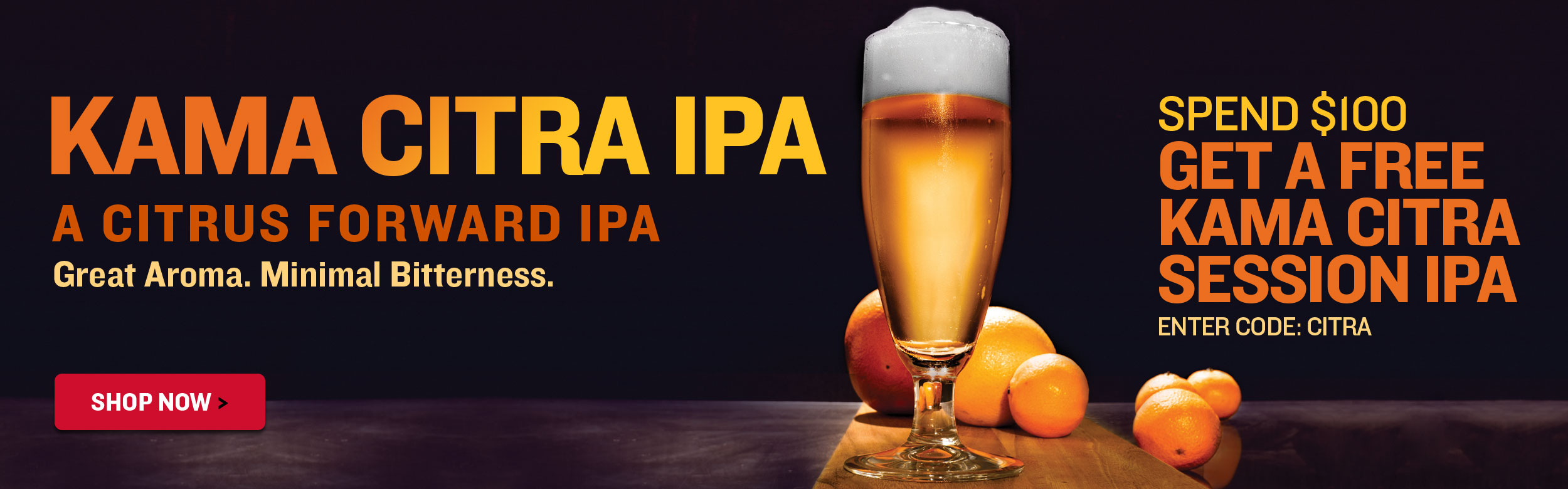 Spend $100, Get a Free Kama Citra IPA